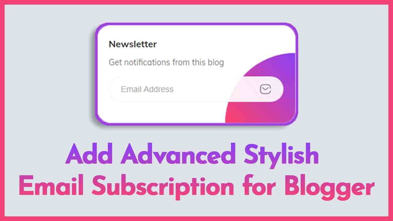 email subscription for blogger